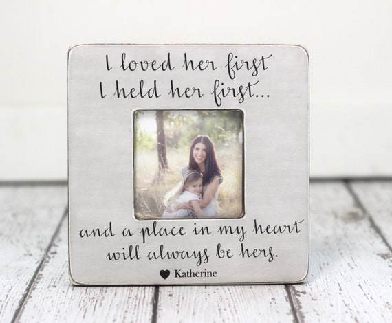 Mom Gift Picture Frame Lyrics I Loved Her First Personalized Etsy