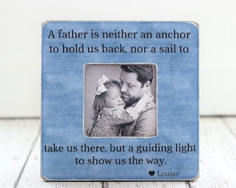 Personalized Picture Frame for Dad Gift Personalized Picture Frame A Father is Neither an Anchor Quote