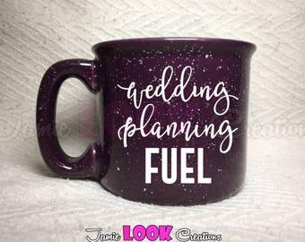 Wedding Planning Coffee Mug, Wedding Planning Fuel, Wedding/Engagement Gift, Bride Gift, Fiance Mug, Bride To Be Mug, Gift for Bride