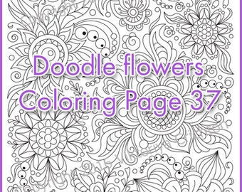 COLORING PAGE Doodle Flowers Printable Adults And Children PDF Zentangle Inspired Doodling Intricate Patterns
