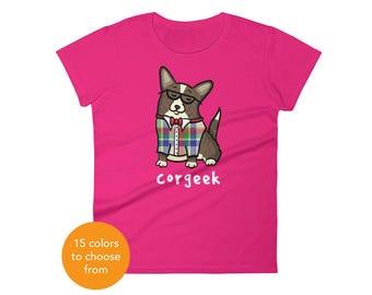 Women's Cardigan Welsh Corgi Shirt - Corgeek Corgi Tee Shirt - Brindle Cardigan - Women's short sleeve t-shirt