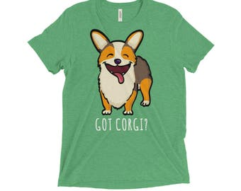 Corgi - Got Corgi Shirt - Red Headed Tri  Pembroke Corgi
