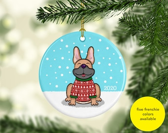 2020 French Bulldog Ornament - Five French Bulldog Colors to choose from - Ugly Sweater French Bulldog Ornament - 2020