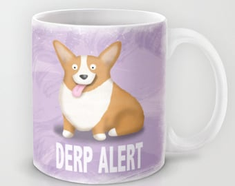 Pembroke Welsh Corgi Coffee Mug - Corgi - Pet Lover Gift - Derp - CHOOSE BACKGROUND COLOR