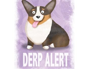 Pembroke Welsh Corgi Art Print - Corgi - Pet Lover Gift - Derp - CHOOSE BACKGROUND COLOR