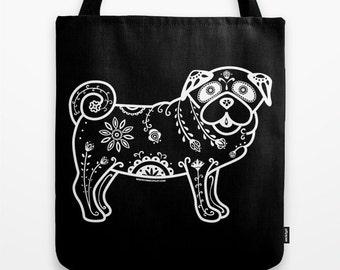 Sugar Skull Pug Tote Bag - Dia de los Muertos - Dia de los Pugs - Pug Tote Bag - Pug - Pet Lover Gift