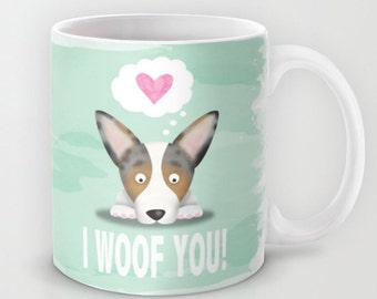 Blue Merle Corgi Coffee Mug - Corgi - Pet Lover Gift - I Woof You - Blue Merle Cardigan Corgi Mug - CHOOSE BACKGROUND Color