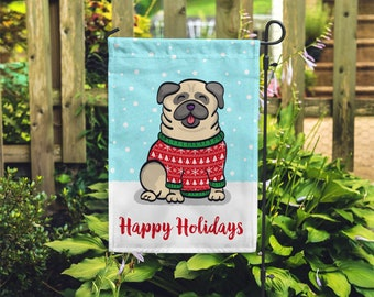 Holiday Pug Garden Flag - Unique Pug Gift - Pug - Holiday Pug Garden Flag