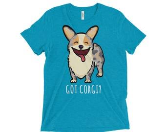 Corgi - Got Corgi Shirt - Merle