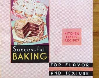 "Vintage 1930's Baking Cookbook Recipe Book, ""Successful Baking"" Martha Lee Anderson c. 1935"