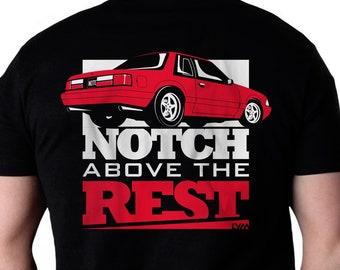 a58b901ea Notch Above the Rest Mustang T-shirt - Unisex Men's/Women's T-shirt