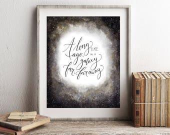 Star Wars Art Print, devis imprimable aquarelle «Il y A longtemps, dans une galaxie lointaine, très lointaine», chambre 8 x 10 affiche murale Art déco