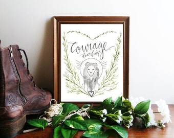 """Narnia Art Print, C.S. Lewis Printable Quote Poster ~ """"Courage, Dear Heart"""" ~ Inspirational Calligraphy 8x10 Wall Art"""