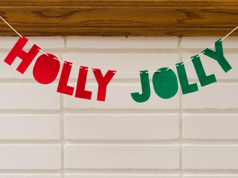 holly jolly classic  felt banner / garland // Christmas image 0
