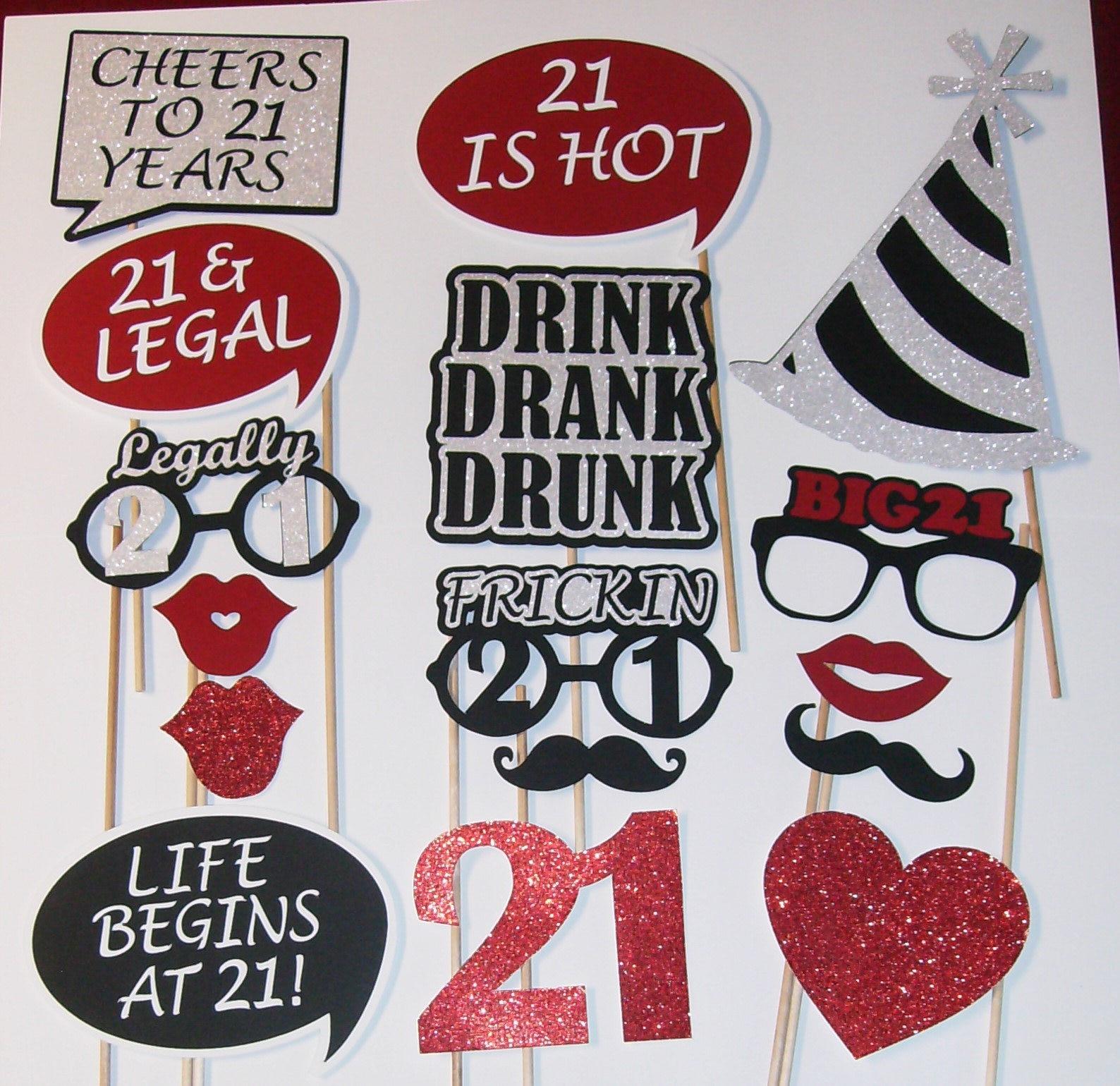 21st Birthday Photo Prop / Drink Drank Drunk / Legal 2207D