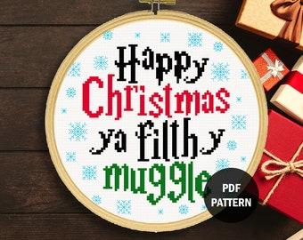 Happy Christmas Ya Filthy Muggle Cross Stitch Pattern   Christmas Quote Cross Stitch Pattern