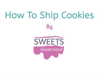 How To Ship Cookies, Shipping Tutorial, Shipping Tutorial, Sugar Cookie Tutorial, Cookie Tutorial, Bakery Tutorial, Shipping How To