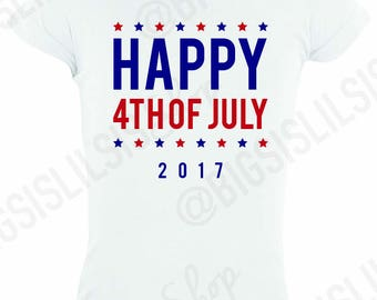 Happy Fourth of July 2017 Shirt, Fourth of July Shirts, Toddler Shirts