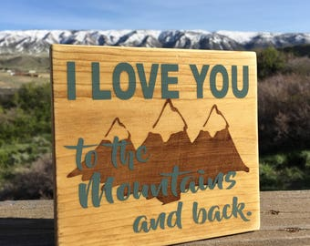 mountain sign - father's day gift - mountains and back - outdoor enthusiast - wilderness - rustic home decor - gift for him -small wood sign