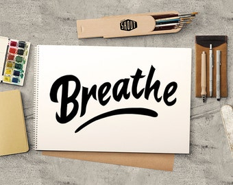 BREATHE, Typography, Typographic Print, Hand Drawn, Breathe Poster, Minimalist Poster, Inhale Exhale, Black and White, Poster Quote