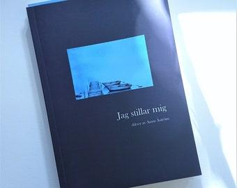 PO* Jag stillar mig - dikter av Anna Åström , diktbok