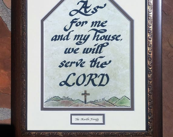 Joshua 24-15 As for me and my house Scripture Bible verse beautifully matted and framed ready to hang