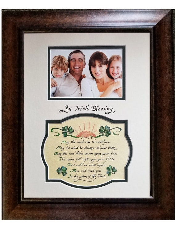 An Irish Blessing May the road rise up to meet you poem with place for family photo or picture
