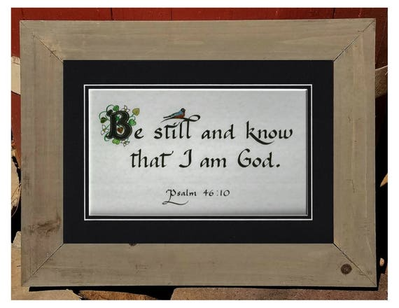 Be Still and Know I Am God  framed Christian Quote Wall Art  Bible Verse Sign