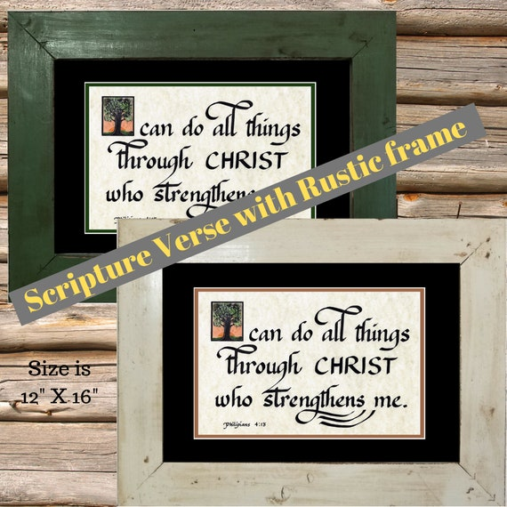 I can do all things through Christ who strengthens me calligraphy and art print in rustic frame for graduation, family gift and friends