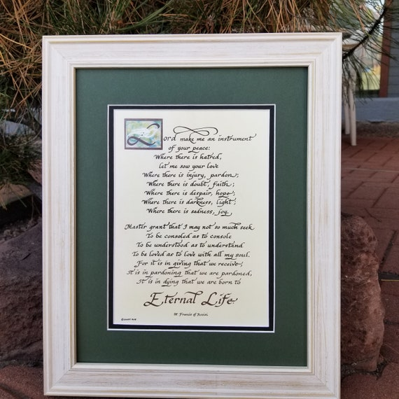 Saint Francis Make me an instrument of your peace prayer framed and matted wall picture in calligraphy