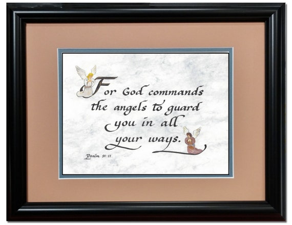 Psalm 91:11 Angel Scripture Bible Verse angels protection Framed and Matted with option to personalize