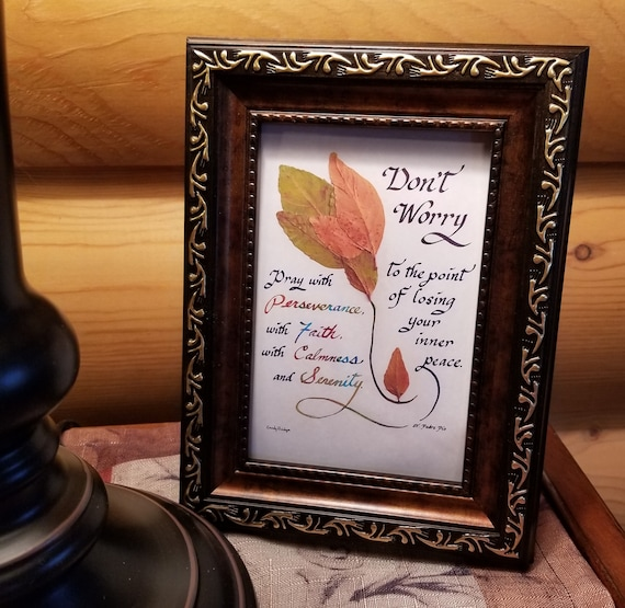 Saint Padre Pio Verse in calligraphy framed desktop, nightstand or shelf picture quote