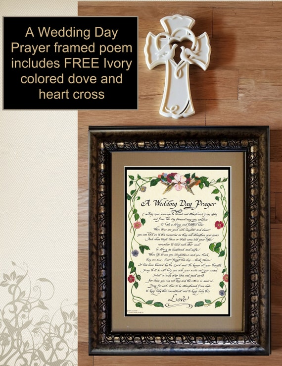A Wedding Day Prayer framed and matted calligraphy poem gift for Bride and Groom option to personalize and FREE Heart and Dove Resin Cross