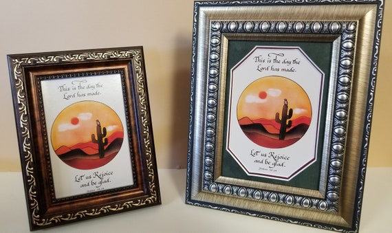 This is the day the Lord has made let us rejoice and be glad southwest calligraphy and art framed for desktop, shelf, bookcase or Niche.