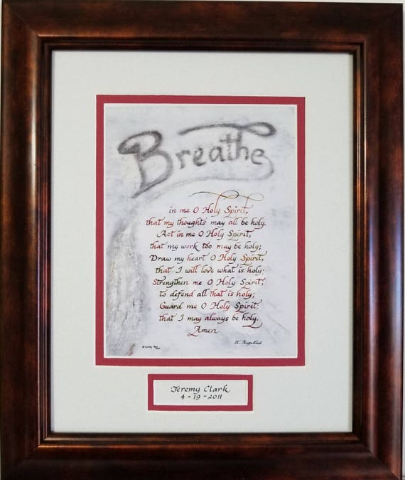 St. Augustine Breathe in me O Holy Spirit prayer verse in calligraphy for RCIA, Confirmation and pastor, priest, minister or deacon