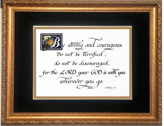 Be Strong and Courageous Bible Scripture verse Joshua 1:9 framed Calligraphy print in yellow rose theme two sizes gift for friend and family
