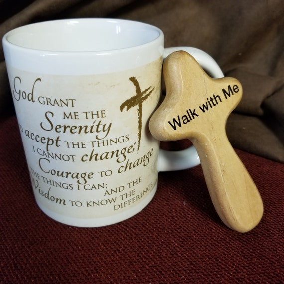 "Serenity Prayer ceramic inspirational coffee and tea mug Includes a Free ""Walk with me"" hand held wood comfort cross"