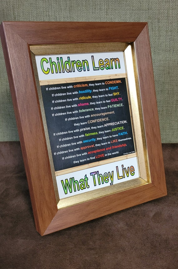 Children Learn What They Live Poem Quote by Dorothy Law Nolte Colorful print for shelf, desk and counter