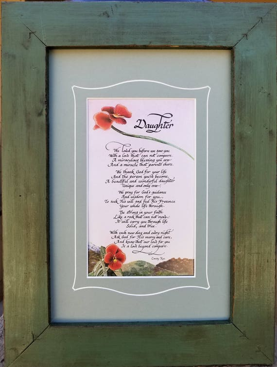 Gift for Daughter Poem from Parents in rustic farm house barn wood distressed frame for graduation, birthday, mothers day and Christmas