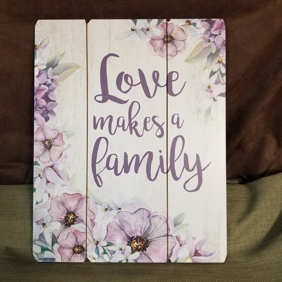 Love makes a family pallet sign for home and gift giving