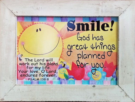 Sunshine Kitchen Scripture picture Smile God has great things planned for you ~ Motivational Scripture ~ Rustic Framed Christian Artwork