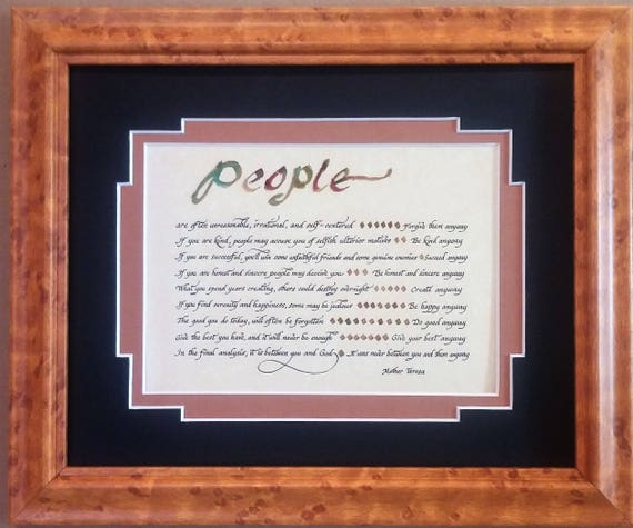 Saint Teresa of Calcutta Mother Teresa People are unreasonable, illogical and self centered framed calligraphy print