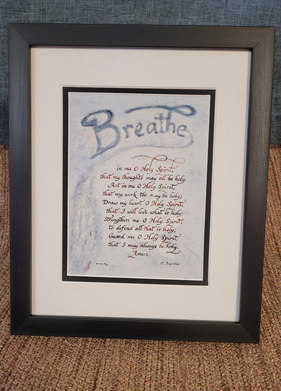 St. Augustine Breathe in me O Holy Spirit prayer framed verse calligraphy for RCIA, Confirmation, Pastor, Priest, Minister or Deacon