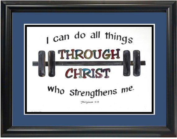 Philippians 4 13 I can do all things through Christ workout Scripture Calligraphy verse with Barbell art