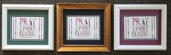 Pray without ceasing small desktop framed print 1 Thessalonians 5:17 scripture verse