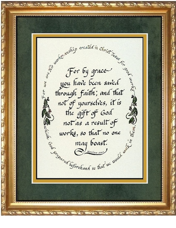 Ephesians 2: 8-10 For by grace you have been saved scripture Bible Verse Framed and Matted Gift and wall decor for home and office