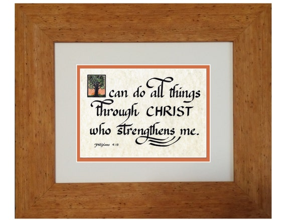 I can do all things through Christ who strengthens me scripture framed and matted calligraphy verse Bible print from Philippians 4:13