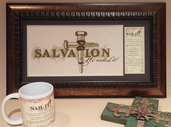 Salvation He Nailed it Framed Burlap printed cloth and nail it to the cross prayer with FREE Nail it Coffee Mug