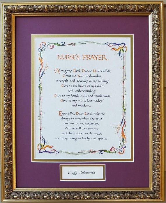 Nurses Prayer Personalized 8X10 or 11X14 double matted in burgundy and gold with a gold decorative frame. Glass, dust cover and hook