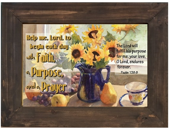 Sunflower kitchen scripture picture framed in a rustic farmhouse style frame Faith - Purpose and Prayer